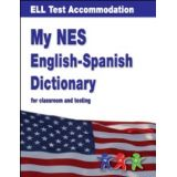 NES English-Spanish Dictionary for Classroom and Testing