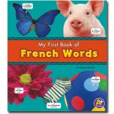 Bilingual Picture Dictionaries, My First Book of French Words