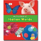 Bilingual Picture Dictionaries, My First Book of Italian Words