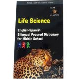 Life Science English-Spanish Bilingual Focused Dictionary for Middle School