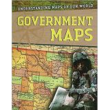 Understanding Maps Series- Government Maps