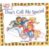 A First Look At….Series - Don't Call me Special