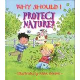 Why Protect Nature