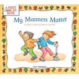 A First Look At….Series - My Manners Matter