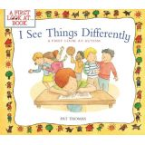 I See Things Differently - Look At Autism