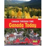 Canada Today - Canada Through Time Series