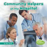 Community Helpers at the Hospital