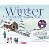 Winter:The Coldest Season of All!