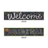 Welcome/Be Original Chalk It Up!