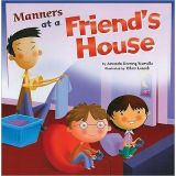 Best Behaviour Books Series - Manners at a Friend's House