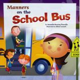 Best Behaviour Books Series - Manners on the School Bus
