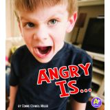 Angry Is…