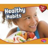 Health and Your Body Series - Healthy Habits