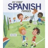 My First… Phrases Series - Spanish