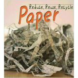 Reduce, Reuse, Recycle Series - Paper