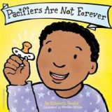 Best Behaviour Board Book Series - Pacifiers are not Forever