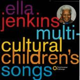 Ella Jenkins CDs - Multicultural Children's Songs
