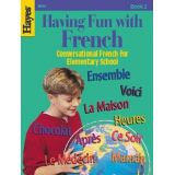 Having Fun with French - Book 2