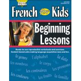 French For Kids Resource Book - Beginning Lessons