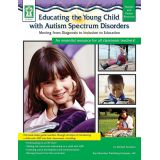 Educating the Young Child with Autism
