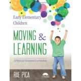 Early Elementary Children Moving & Learn