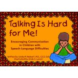 Talking is Hard for Me!