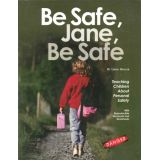 Be Safe, Jane, Be Safe