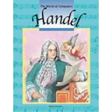 The Word of Composers: Handel
