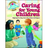 Beginning Sign Language: Caring for Young Children