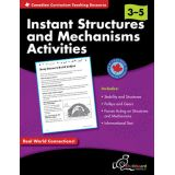 Canadian Instant Structures and Mechanisms Grades 3–5