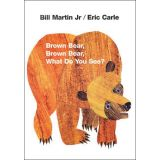 Eric Carle Library - Brown Bear, Brown Bear What Do You See?