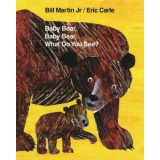 Eric Carle Library - Baby Bear, Baby Bear, What Do You See?