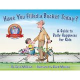 Have You Filled a Bucket Today? (Revised)
