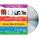 Eric Carle CD - Brown Bear and Friends