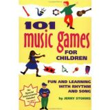 101 Games Series - 101 Music Games for Children