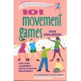 106 Games Series - 101 Movement Games for Children