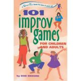 107 Games Series - 101 Improv Games for Children