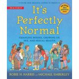 It's Perfectly Normal: Changing Bodies