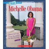 Michelle Obamas - True Biographies