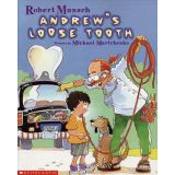 Robert Munsch - Paperback Book - Andrew's Loose Tooth