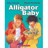 Alligator Baby By Robert Munsch (Boardbook)