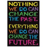 Nothing we can do to Change the Past