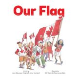 Our Flag - Story of Canada's Maple Leaf