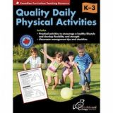 Canadian Quality Physical Education Activities Gr. K-3