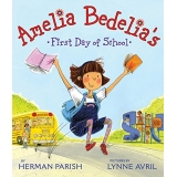 Amelia Bedelia's First Day of School, Paperback