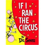 If I Ran the Circus by Dr Seuss - Hardcover