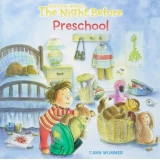 The Night Before Preschool, Paperback
