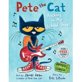 Pete the Cat Rocking in My School Shoes, Hardcover