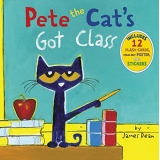 Pete the Cat's Got Class, Hardcover