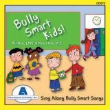 Bully Smart Kids CD, by Max and Marcia Nass
